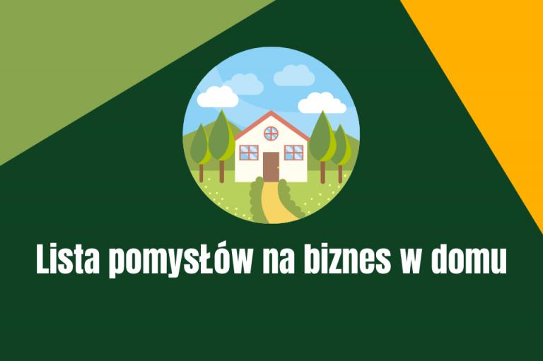 Pomysł na biznes w domu